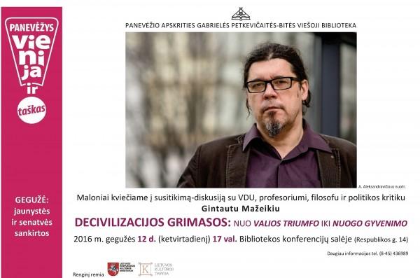 Susitikimas-diskusija su profesoriumi Gintautu Mažeikiu